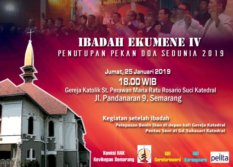 Ibadah Ekumene Iv Penutupan Pekan Doa Sedunia Gereja Santa Perawan Maria Ratu Rosario Suci Randusari Katedral Semarang